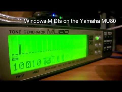 Windows MIDIs on the Yamaha MU80 (Clouds.mid, Onestop.mid)