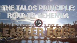 Top 10 Easter Eggs ★ The Talos Principle: Road to Gehenna