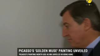 Picasso's 'Golden Muse' Painting unveiled in Hong Kong