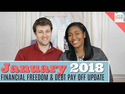 January 2018 Financial Freedom and Debt Payoff Update