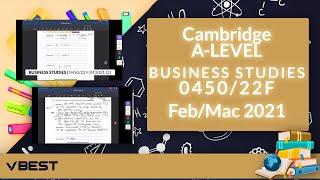 BUSINESS STUDIES 0450/22F/F/M/21 | Question 2 Part 1 A-LEVEL Past Paper Discussion