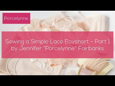 Sewing a Simple Lace Boyshort Tutorial