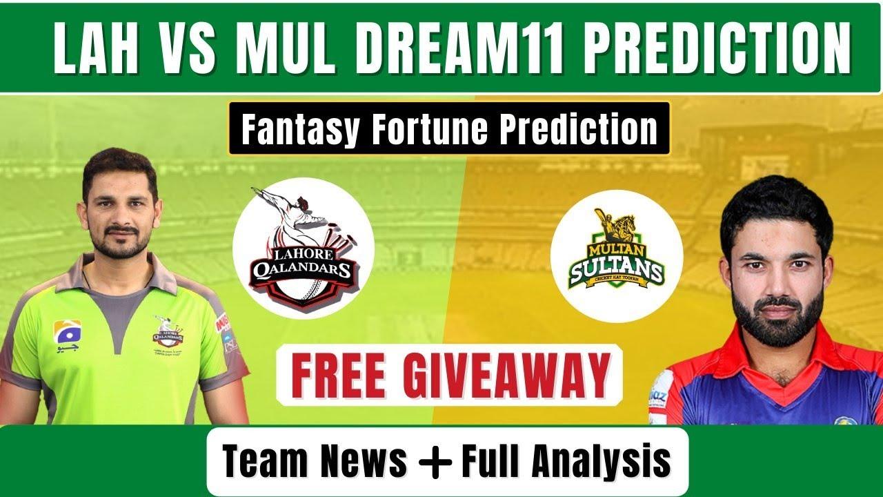 MUL VS LAH DREAM11 PREDICTION | MUL VS LAH PSL 2021 PREDICTION | MUL VS LAH DREAM11 TEAM