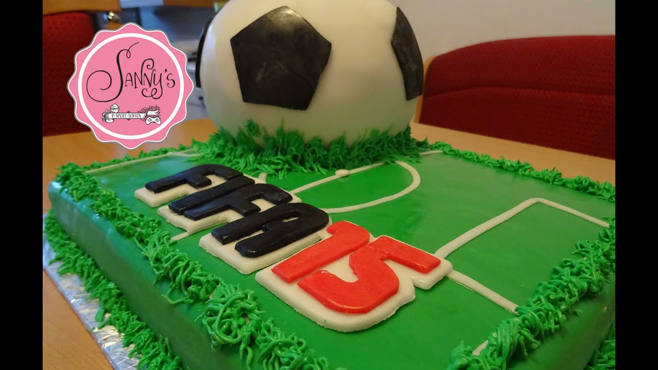 Fifa15 Torte Fussball Torte Soccer Cake How To Make By Sanny S