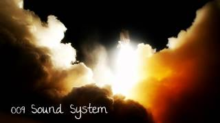 High All Day (Bluesolar Remix) - 009 Sound System