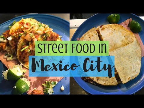 Street Food in Mexico City | Ep. 1