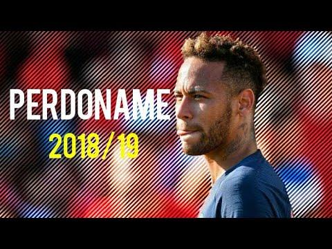 Neymar Jr ● Perdoname (Bizarrap - FMK Ft.Coscu & Ale Zurita   2018/19 ᴴᴰ