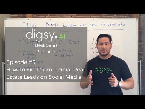 How to Find Commercial Real Estate Leads on Social Media (Best Sales Practices – Episode 5)