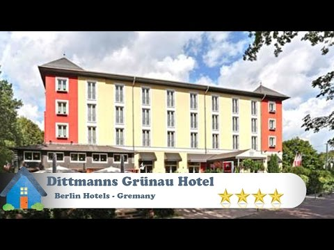 Dittmanns Grünau Hotel - Berlin Hotels, Germany