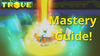 [Trove] Mastery Guide(Tutorial)! Fastest Way to Get Mastery Points! UPDATED