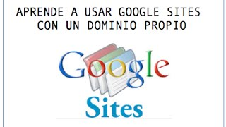 Configurar un dominio propio para usar con Google Sites (tutorial)