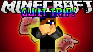 Minecraft Mod Showcase: GUILT TRIP!