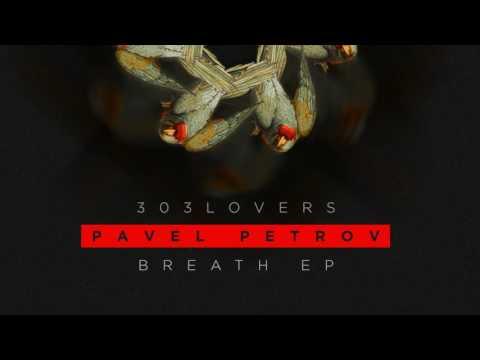Pavel Petrov - Ayahuasca (Original Mix)