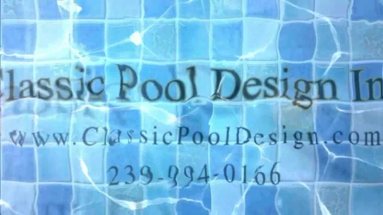 Cape Coral Pool Builder Classic Pool Design Inc Youtube