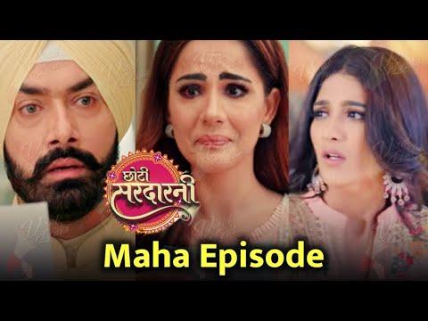 Choti Sarrdaarni | Maha- Episode | Meher करेगी असली विलेन को Expose !!
