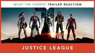 WhatTheFanboy -- Justice League -- Official Heroes Trailer Reaction