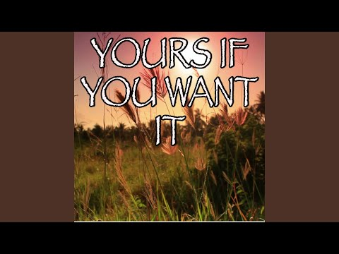 Yours If You Want It  Tribute to Rascal Flatts