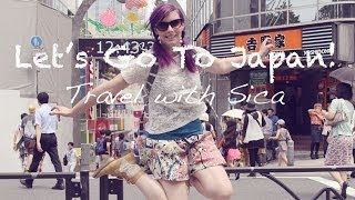 Repeat youtube video Let's Go To Japan Part 1 - 日本に行きましょう, パート1!