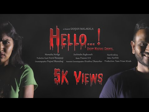 Hello-Every Mistake Counts || New Kannada Thriller Short Film ||