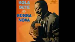 Bola Sete - Bossa Nova - 1962 - Full Album