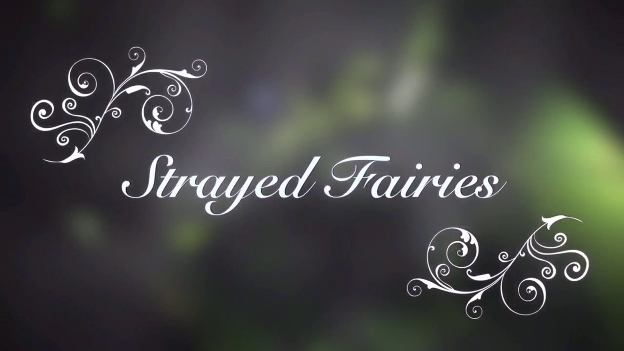 Strayed Fairies | Short Version | Rebekka Scharf