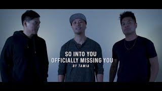 """SO INTO YOU & OFFICIALLY MISSING YOU"" by TAMIA (TFTI COVER)"