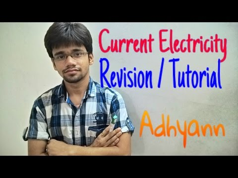 Physics- Current Electricity Revision/ tutorials. || Adhyann