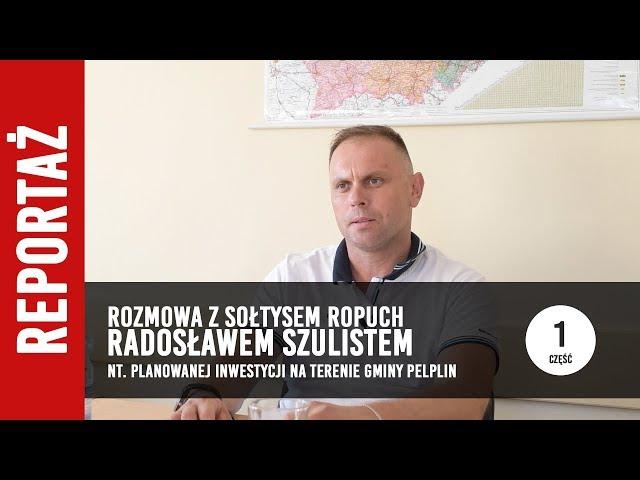 [1/2] Rozmowa z Sołtysem Radosławem Szulistem o planowanej inwestycji w gminie Pelplin
