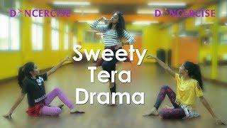 Sweety Tera Drama | Bareilly Ki Barfi | Dance Choreography | Aditi Saxena | Dancercise