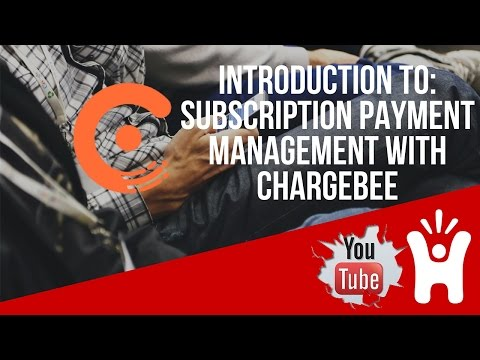 How To: Charge And Receive Recurring Billing  Easily Using Chargebee For FREE