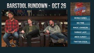 10-26-17 Barstool Rundown