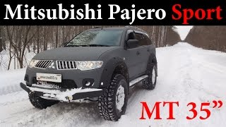 Внедорожный тюнинг: Mitsubishi Pajero Sport MT 35''