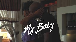 Lumi - My Baby (Official Music Video)