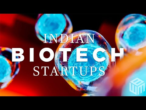 Top 10 Most Innovative Biotech Startups in India