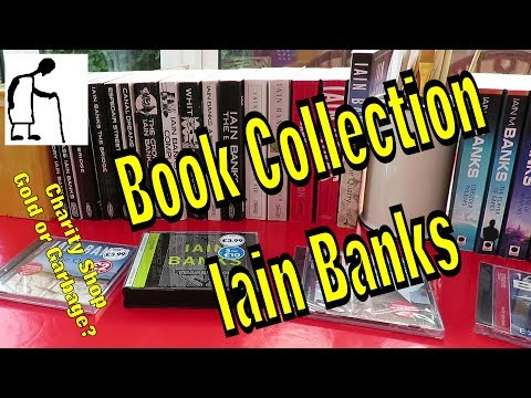 Charity Shop Gold or Garbage? Book Collection Iain Banks