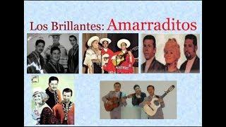 Los Brillantes:  Amarraditos  -  (letra y acordes)