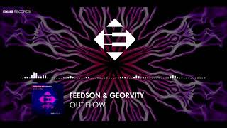 FEEDSON &amp Georvity - Out Flow (Original Mix)