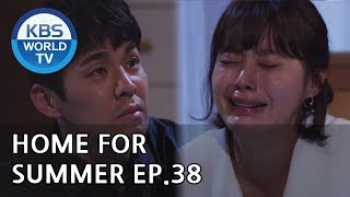 Home for Summer I 여름아 부탁해 - Ep.38 [SUB : ENG,CHN / 2019.06.2…