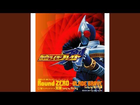 Round ZERO ~BLADE BRAVE