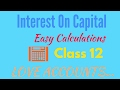 INTEREST ON CAPITAL- HOW to Calculate?Easy Explainations in hindi