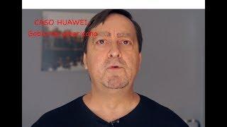El caso Huawei- gobierno   estadounidense me toca los h...