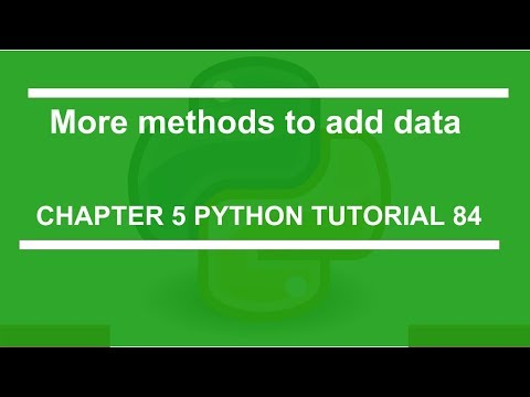 more-methods-to-add-data-:-python-tutorial-84