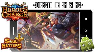 DIRECTO | #03 - Gameplay de Soul Hunters & Heroes Charge!