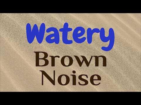 Watery Brown Noise | Mild ASMR