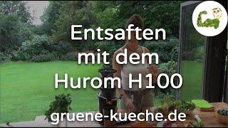 Teil 2 - Entsaften mit dem Hurom H100