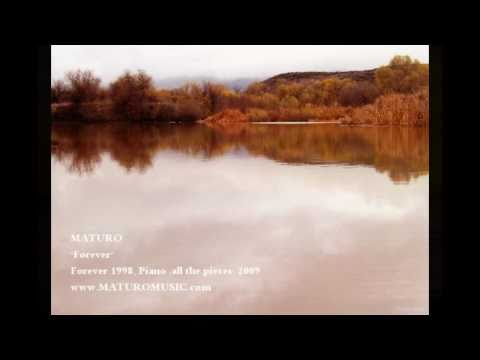 """Relaxing Piano Music """"Forever"""" by MATURO"""