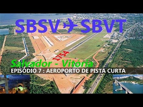[FSX] [IVAO] [Pouso pista curta - EPISODIO 7] BOEING B738 | Salvador ✈ Vitória