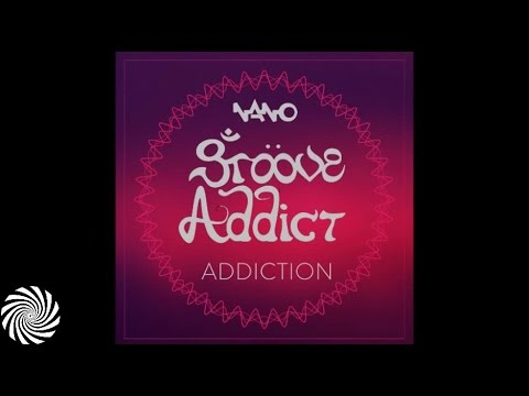 Groove Addict - Addiction {Nano Records} - available for FREE download from the Nano Records website