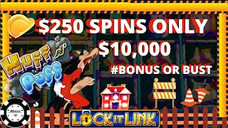 🔒HIGH LIMIT $250 SPINS Lock It Link Huff N' Puff (4) HANDPAY JACKPOTS  🔒$10K Bonus or Bust Session