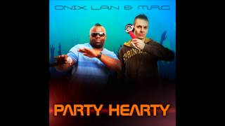Onix Lan & MRG - Party Hearty (Radio Edit)